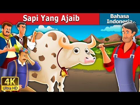Sapi Yang Ajaib | Magic Cow Story in Indonesian | Dongeng Bahasa Indonesia