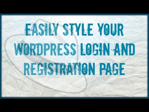Easily Style Your WordPress Login And Registration Page