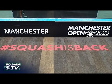 #SquashIsBack - Manchester Open 2020 Preview