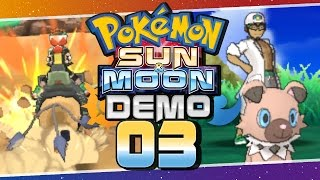 Pokémon Sun and Moon Special Demo -  Part 3   Poké Ride and the Catching Challenge! by Munching Orange