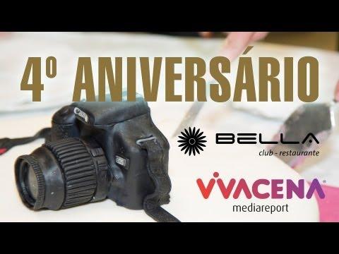 4º Aniversário Vivacena - Bella Club & Restaurante