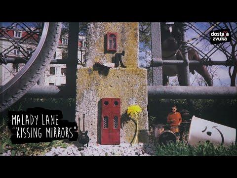 Malady Lane - Kissing Mirrors