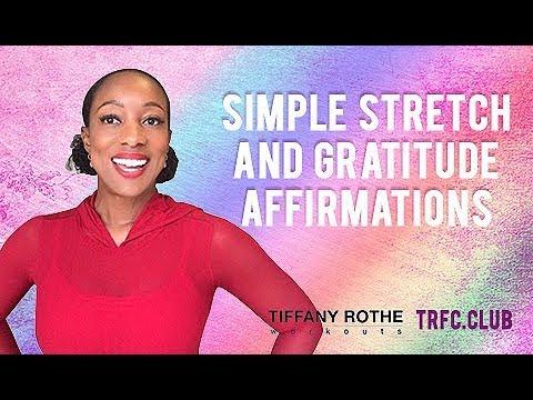 Simple Stretch and Gratitude Meditation with Tiffany Rothe