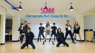 Special Video  SUNMI   ��  Choreography Part Change Up Ver.