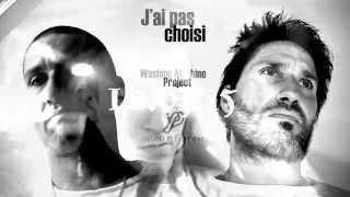J'AI PAS CHOISI • Washing Machine Project • SPOT #1