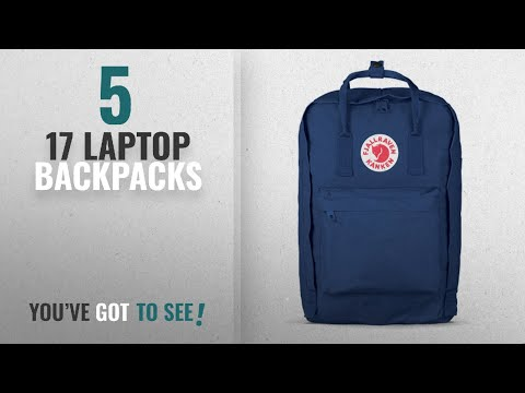 17 Laptop Backpacks [2018 Best Sellers]: Fjallraven - Kanken Laptop 17