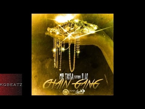 Mic Tayla ft. D-Lo - Chain Gang [New 2015]