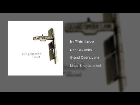 Ron Sexsmith - In This Love