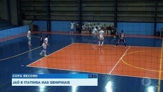 Jaú e Itatinga na semifinal da Copa Record de Futsal Masculino