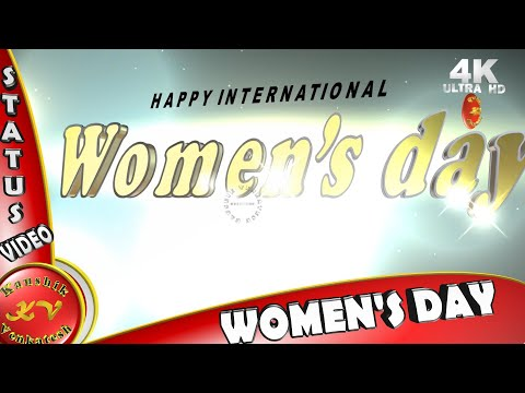 Happy quotes - International Women's Day 2019,IWD,Wishes,Whatsapp Video Download,Animation,Quotes,Happy Women's Day