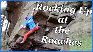 Rocking Up at the Roaches - The Climbing Nomads - Vlog 40 by The Climbing Nomads