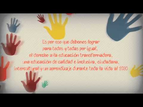 Video Campaña por el Derecho a la Educación para Todos y Todas Hoy y Post 2015