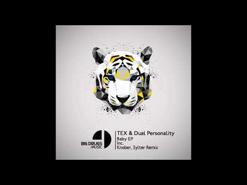 Tex, Dual Personality - Baby (Knober, Sylter Remix)