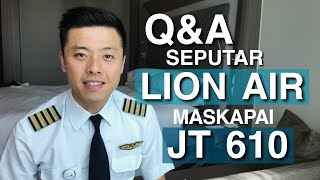 Video Tanya Jawab Seputar Lion Air Maskapainya JT610 - TANYA PILOT MP3, 3GP, MP4, WEBM, AVI, FLV Maret 2019