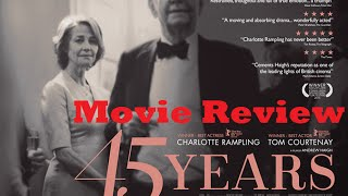 Nonton 45 Years  2015  Movie Review Film Subtitle Indonesia Streaming Movie Download