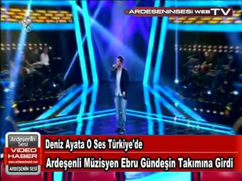 Deniz Ayata O Ses Türkiye'de