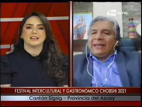 Festival Intercultural y Gastronómico Chobshi 2021 cantón Sigsig - Provincia del Azuay