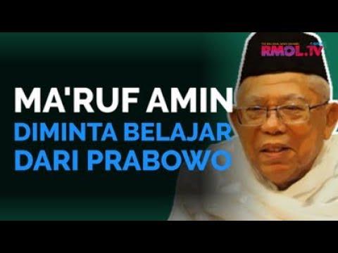 Ma'ruf Amin Diminta Belajar Dari Prabowo