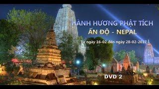 Hành hương Ấn Độ-Nepal 02-2017- P2 - TT. Thích Nhật Từ