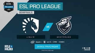 Liquid vs Grayhound - ESL Pro League S7 Finals - de_cache [SleepSomeWhile, Anishared]