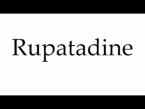 How to Pronounce Rupatadine