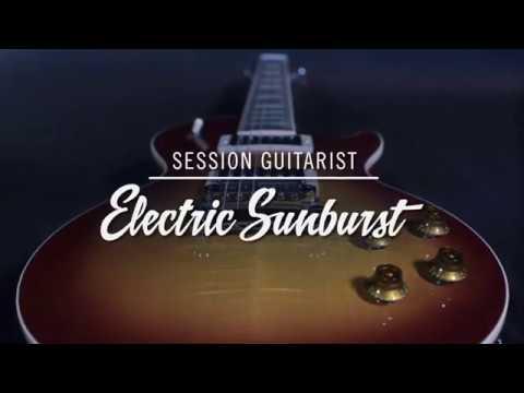 Introducing SESSION GUITARIST – ELECTRIC SUNBURST | Native Instruments