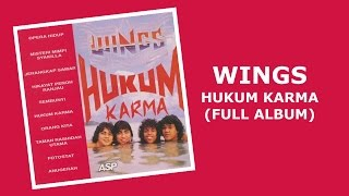 Wings - Hukum Karma (Full Album) Video