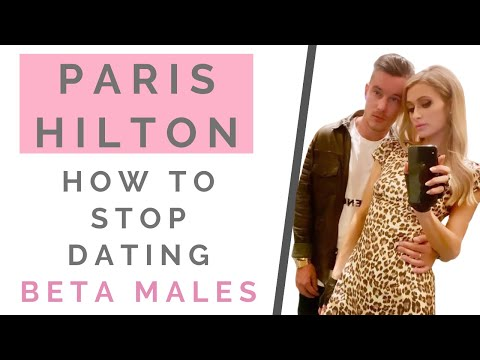 "LESSONS FROM PARIS HILTON & ""THIS IS PARIS:"" How To Date As An Alpha Female 
