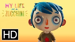 My Life As A Zucchini   Official Trailer