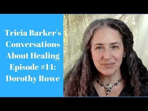 Interview With Dorothy Rowe Wellness Educator And