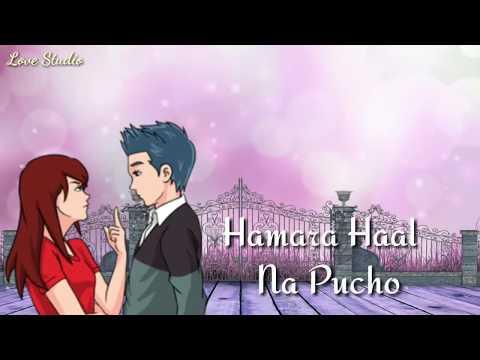 Video New Whatsapp Status   💖💖   Love Song   💖😘💖   Hamara Haal Na Pucho   💖😍💖   Female version download in MP3, 3GP, MP4, WEBM, AVI, FLV January 2017