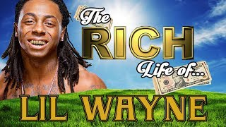 3. LIL WAYNE - The RICH Life - Net Worth 2017 - S.1 Ep. 5
