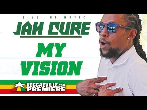 Jah Cure - My Vision [Reggae Revolution Riddim | Official Audio 2018]