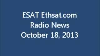 ESAT Ethsat.com Radio News October 18 2013 Ethiopia