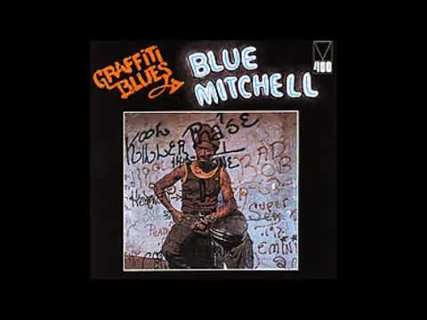 Blue Mitchell – Graffiti Blues (Full Album)