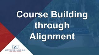 Professional Development session - Course Building Through Alignment