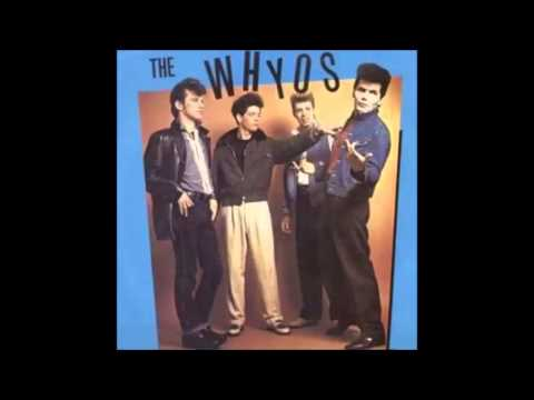 The Whyos - Just Daydreams