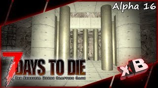 New Base Place! :: 7 Days to Die | Alpha 16 :: E14