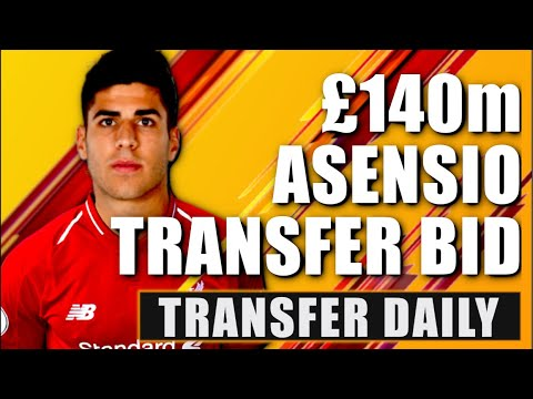 Liverpool To Sign Marco Asensio For £140m | Transfer Daily