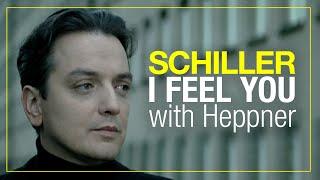 Schiller mit Heppner - Leben... I Feel You
