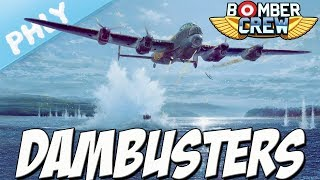 Bomber Crew - BOUNCING BOMB - Dambuster MISSION (Bomber Crew Gameplay)