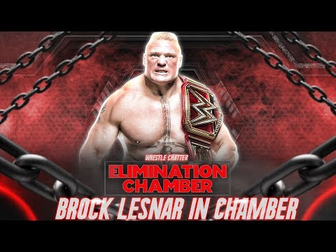 Brock Lesnar Coming in 7 Man Elimination Chamber 2018 ?