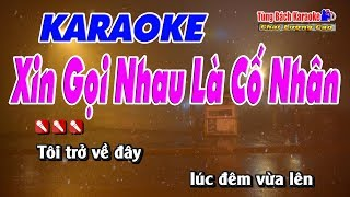 xin-goi-nhau-la-co-nhan-karaoke-hd-nhac-song-tung-bach