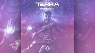 TERRA - Kundalini [ OUT NOW !!! ]