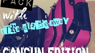 Pack with iTravel2Getaway - CANCUN 2016 WEEKEND GETAWAY EDITION