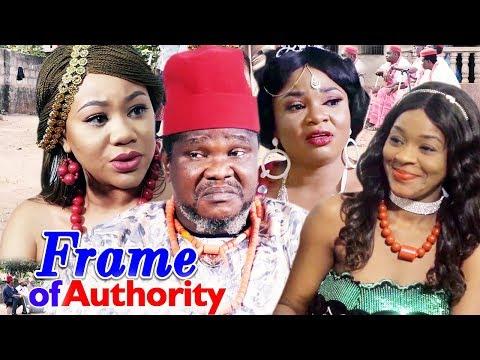 Frame Of Authority Season 1 & 2 - ( Ugezu J Ugezu / Chacha Eke ) 2019 Latest Nigerian Movie