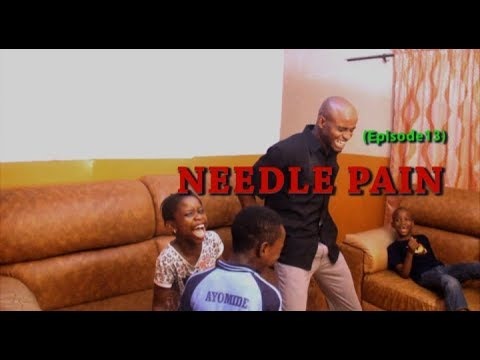 Needle Pain   You Go Laugh Skit E13