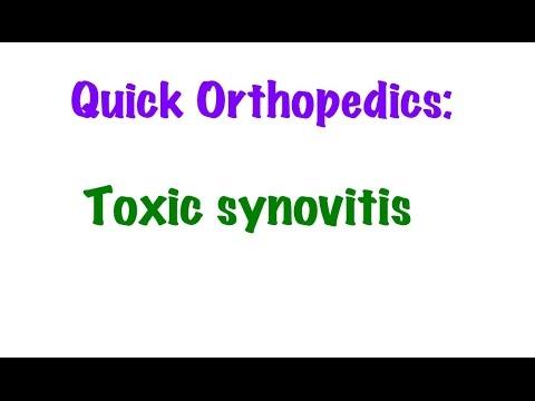 QUICK ORTHOPEDICS: Toxic Synovitis