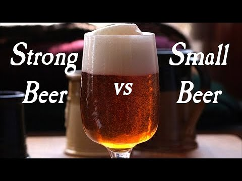 Historical Strong Beer vs. Small Beer