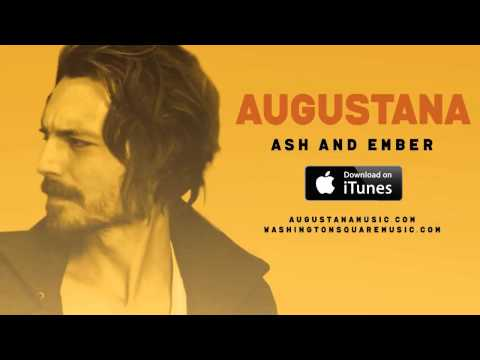 Augustana – Ash and Ember (New Song 2014)